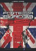 Fortezza Europa - Londra