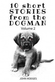 10 Short Stories from the Dogman