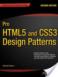 Pro HTML and CSS3 design patterns /