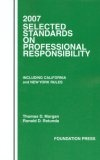 2007 Selected Standards on Professional Responsibility