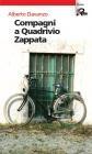 """""""Compagni a quadrivio Zappata"""""""