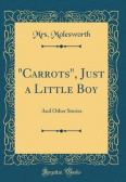 """Carrots"", Just a Little Boy"
