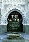 The mosque:history- architectural development & regional diversity