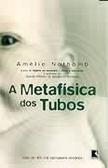 A Metafísica dos Tubos