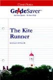 GradeSaver (TM) ClassicNotes The Kite Runner