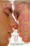 When you were mine /