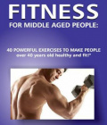 """Fitness for Middle Aged People"