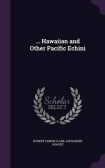 ... Hawaiian and Other Pacific Echini