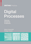 Digital processes : : planning- design- production