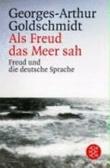 Als Freud das Meer sah