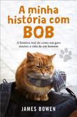 A Minha História com Bob
