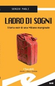 More about Ladro di sogni