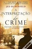 A Interpretação do Crime