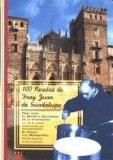 100 recetas de fray Juan de Guadalupe