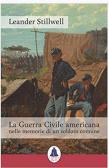 La Guerra Civile americana nelle memorie di un soldato comune