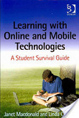 Learning with online and mobile technologies : : a student survival guide