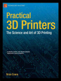 Practical 3D printers /