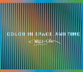 Color in space and time : : Cruz-Diez