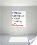 Problem solving and critical thinking for designers /