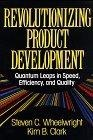 Revolutionizing product development:quantum leaps in speed- efficiency- and quality