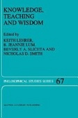Knowledge- teaching- and wisdom