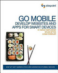 Build mobile : : websites and apps for smart devices