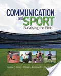Communication and sport : : surveying the field