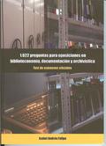 1.022 preguntas para oposiciones en biblioteconomía, documentación y archivística : test de exámenes oficiales