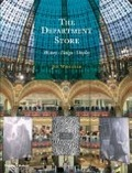 The department store : : history- design- display