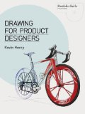 Drawing for product designers /