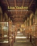 L┬eon Vaudoyer:historicism in the age of industry