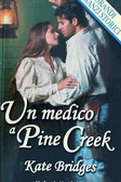 Cover of Un medico a Pine Creek