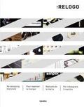 :Relogo : : [re-designing the brand = pour repenser la marque = rediseno de la marca = per ridisegnare il marchio]