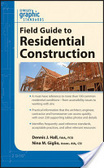 Graphic standards field guide to residential construction /