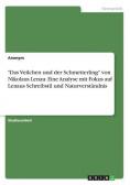 """""""Das Veilchen und der Schmetterling"""" von Nikolaus Lenau. Eine Analyse mit Fokus auf Lenaus Schreibstil und Naturverst?ndnis"""