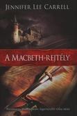 A Macbeth-rejtély