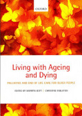 Living with ageing and dying : : palliative and end of life care for older people