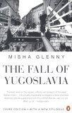 """Fall of Yugoslavia: The Third Balkan War"""