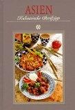 Asien. Kulinarische Streifzüge.