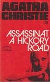 Assassinat a Hickory road