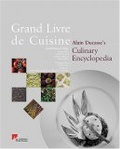 Alain Ducasse's culinary Encyclopedia