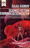 10 SF-Kriminalgeschichten