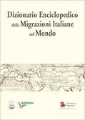 Dizionario enciclopedico delle migrazioni italiane nel mondo