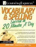 Vocabulary & spelling success in 20 minutes a day.