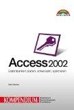 Access 2002 Kompendium.