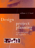 Design project planning:a practical guide for beginners