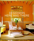 Designers here and there : : inside the city and country homes of America