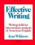 Effective writing:writing skills for intermediate students of American English : teacher