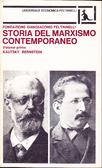 """""""Storia del marxismo contemporaneo - volume primo"""""""