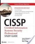 CISSP:certified information systems security professional study guide